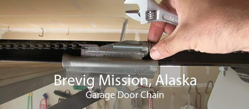 Brevig Mission, Alaska Garage Door Chain