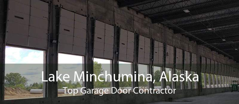 Lake Minchumina, Alaska Top Garage Door Contractor