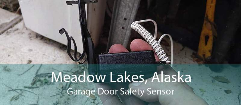 Meadow Lakes, Alaska Garage Door Safety Sensor