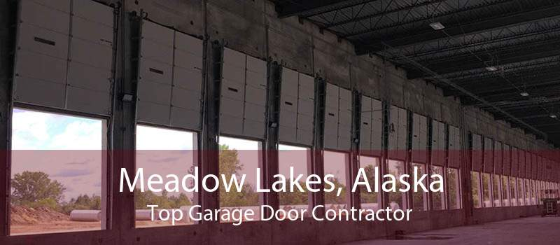 Meadow Lakes, Alaska Top Garage Door Contractor