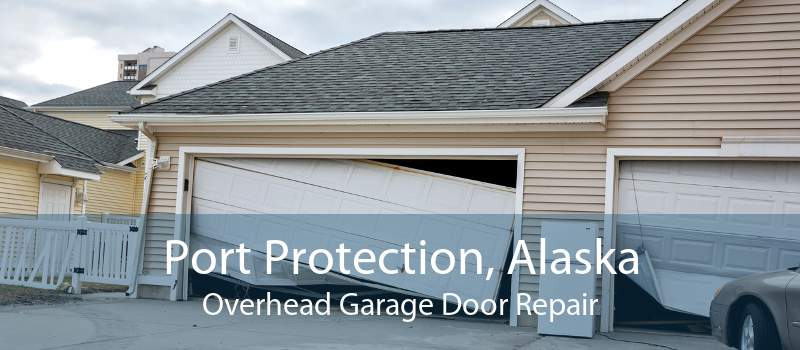 Port Protection, Alaska Overhead Garage Door Repair