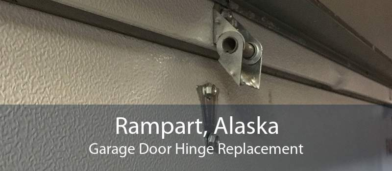 Rampart, Alaska Garage Door Hinge Replacement